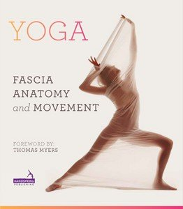 Fascia Yoga anatomy book